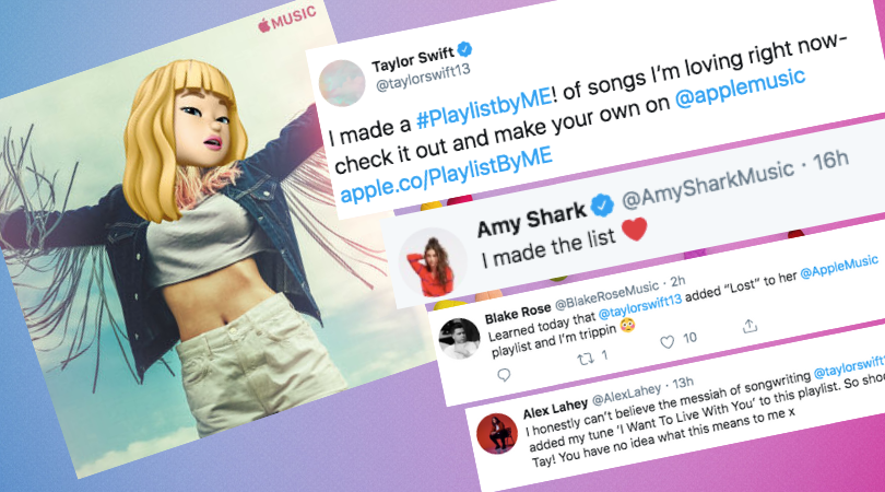 """A graphic showing artists' reactions to being featured on Swift's """"Playlist By ME!"""" in 2019. The first tweet is Swift's announcement of the playlist, where she said """"I made a #PlaylistbyME! of songs I'm loving right now - check it out and make your own on Apple Music."""" The second tweet is from Amy Shark and reads """"I made the list"""" with a heart emoji at the end. The third tweet is from Blake Rose and reads """"Learned today that Taylor Swift added 'Lost' to her Apple Music playlist and I'm trippin."""" The final tweet is from Alex Lahey and reads """"I honestly can't believe the messiah of songwriting Taylor Swift added my tune 'I Want To Live With You' to this playlist. So shocked Tay! You have no idea what this means to me."""""""